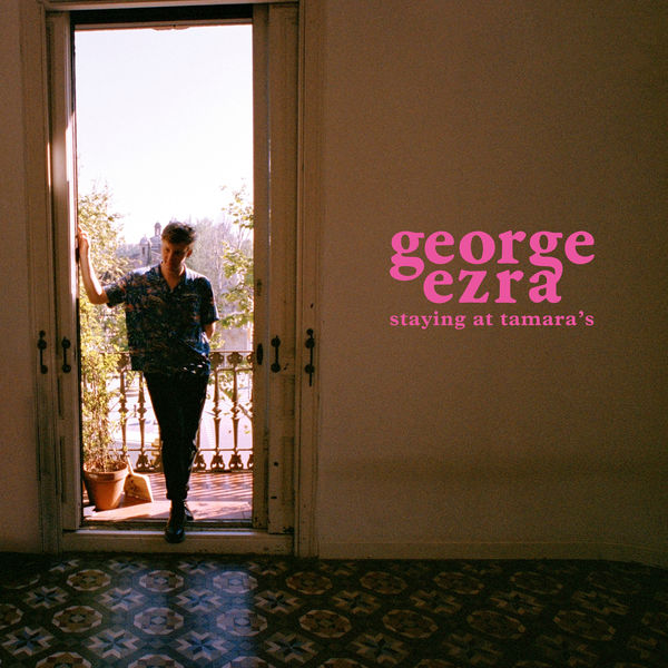 GEORGE EZRA - HOLD MY GIRL