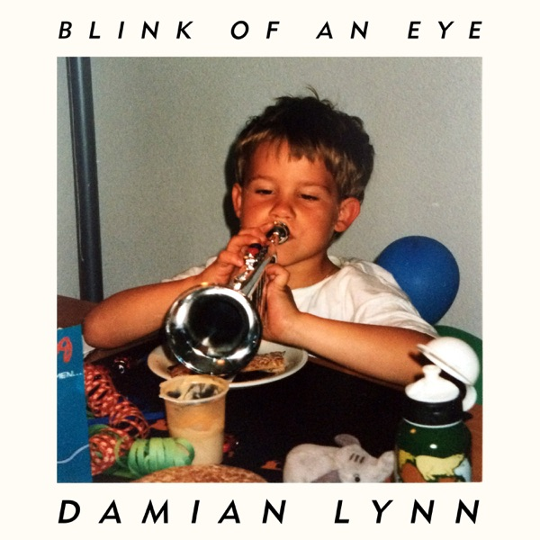DAMIAN LYNN - BLINK OF AN EYE