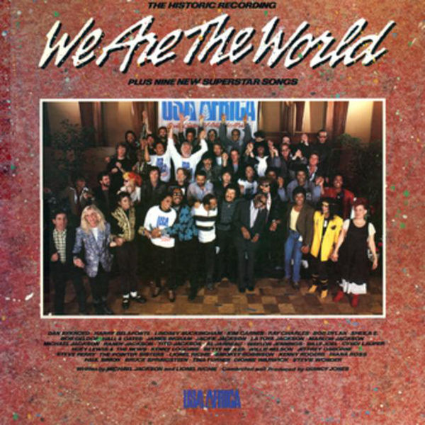 USA FOR AFRICA - WE ARE THE WORLD-