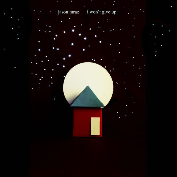 JASON MRAZ - I WON'T GIVE UP