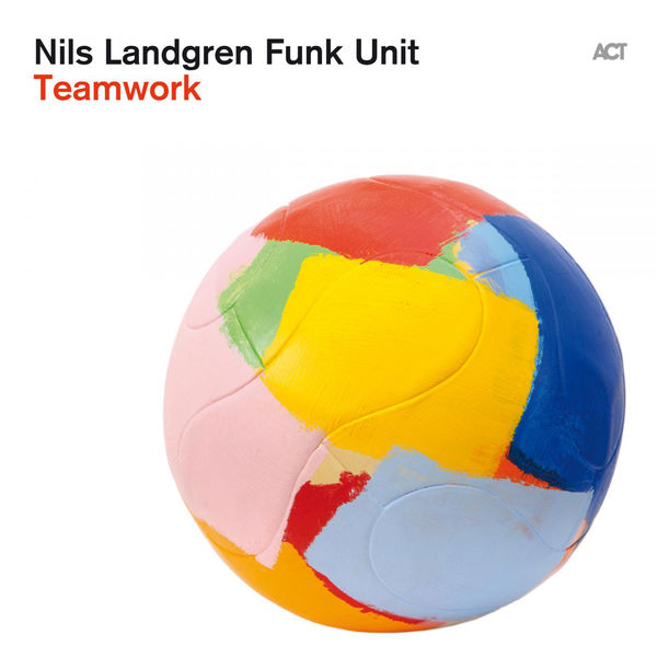 NILS LANDGREN FUNK UNIT - LIVING FOR LOVE