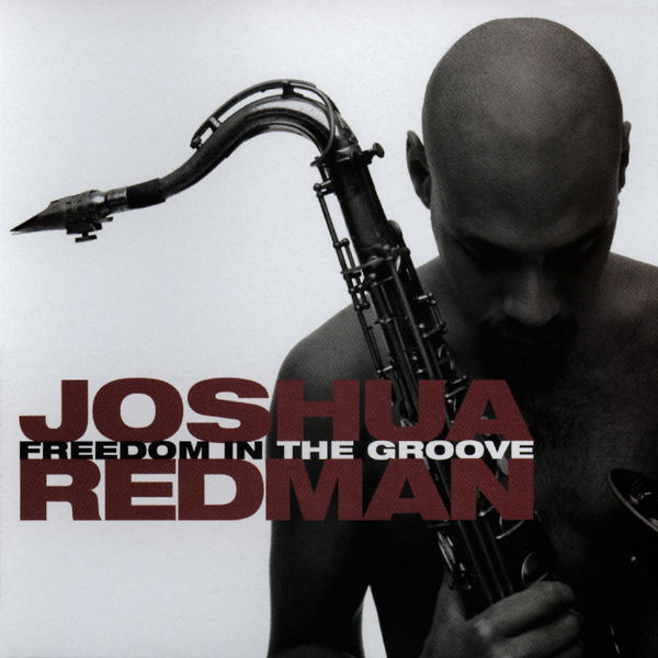 JOSHUA REDMAN - STREAMS OF CONSCIOUSNESS
