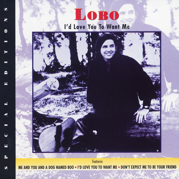 LOBO - ME AND YOU AND A DOG NAMED BOO