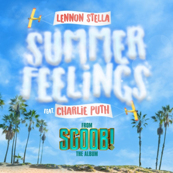 LENNON STELLA - SUMMER FEELINGS (FEAT. CHARLIE PUTH)