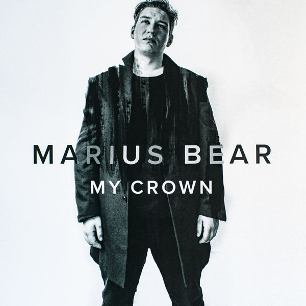 MARIUS BEAR - MY CROWN