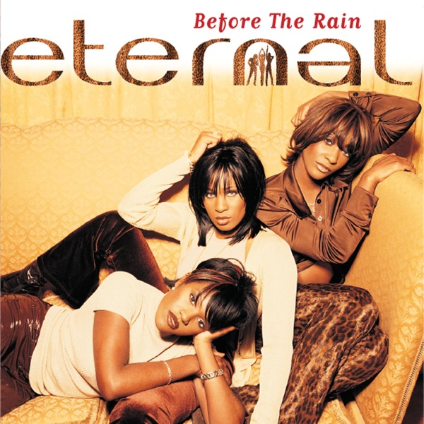 ETERNAL FEAT. BEBE WINANS - I WANNA BE THE ONLY ONE