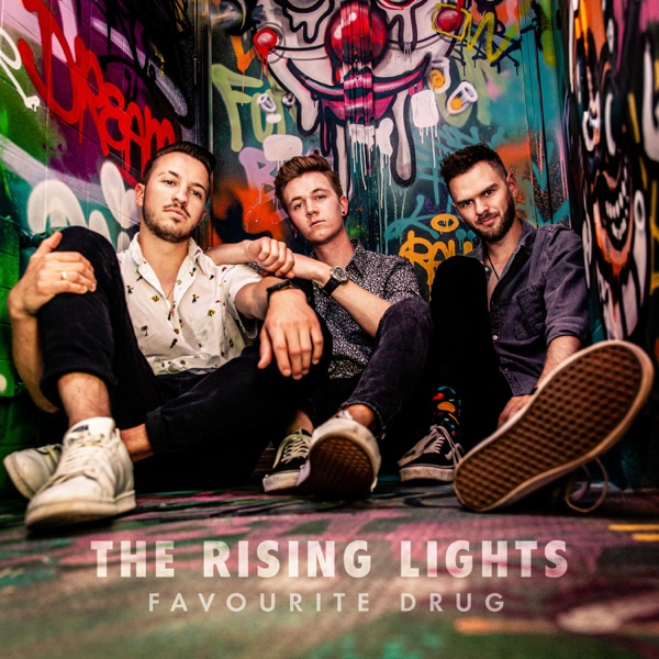THE RISING LIGHT - FAVOURITE DRUG