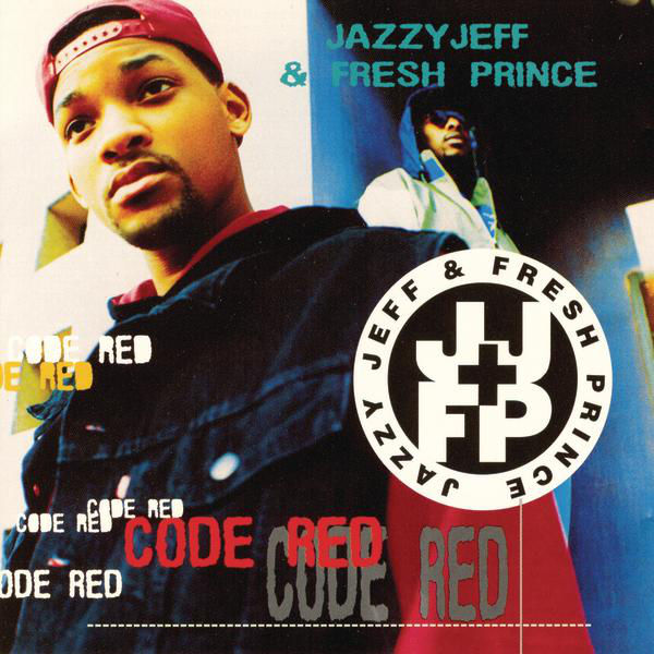 JAZZY JEFF & FRESH PRINCE - CODE RED