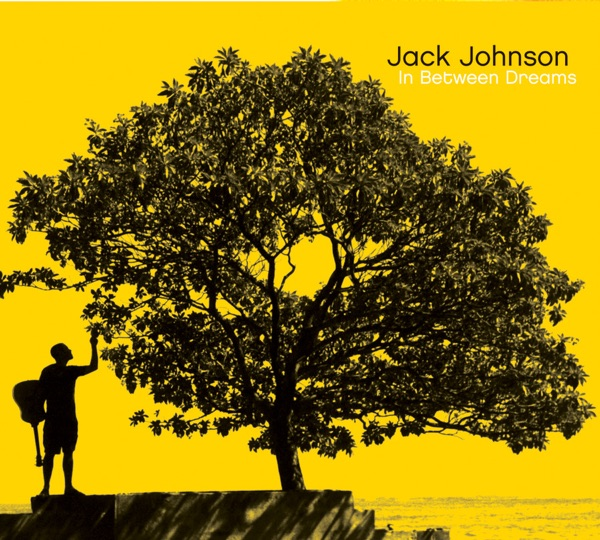 JACK JOHNSON - SITTING, WAITING, WISHING