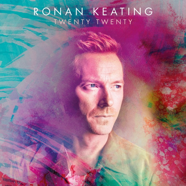 RONAN KEATING - LIFE IS A ROLLERCOASTER 2020
