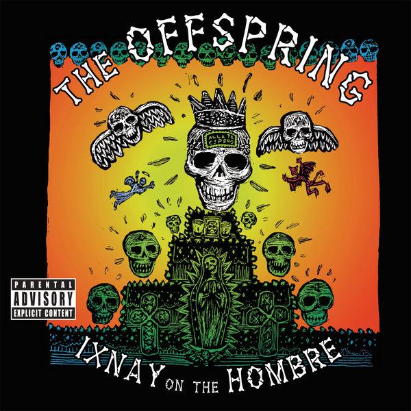 THE OFFSPRING - DON'T PICK IT UP