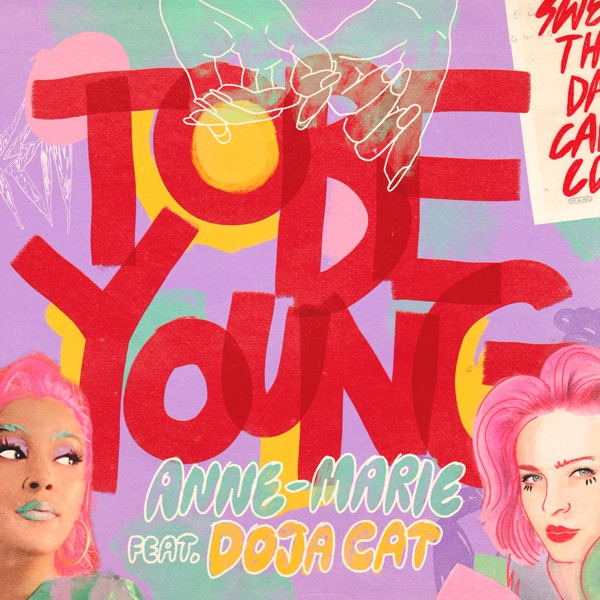 ANNE-MARIE - TO BE YOUNG (FEAT. DOJA CAT)