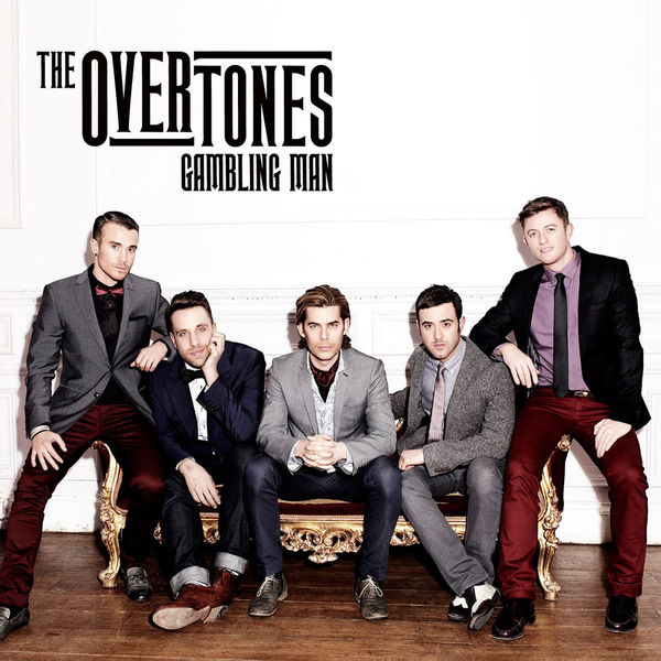 THE OVERTONES - GAMBLING MAN