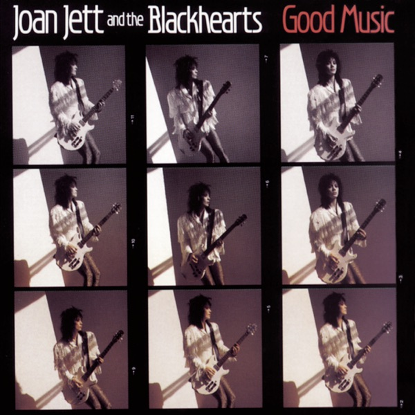 JOAN JETT AND THE BLACKHEARTS - I LOVE ROCK'N'ROLL