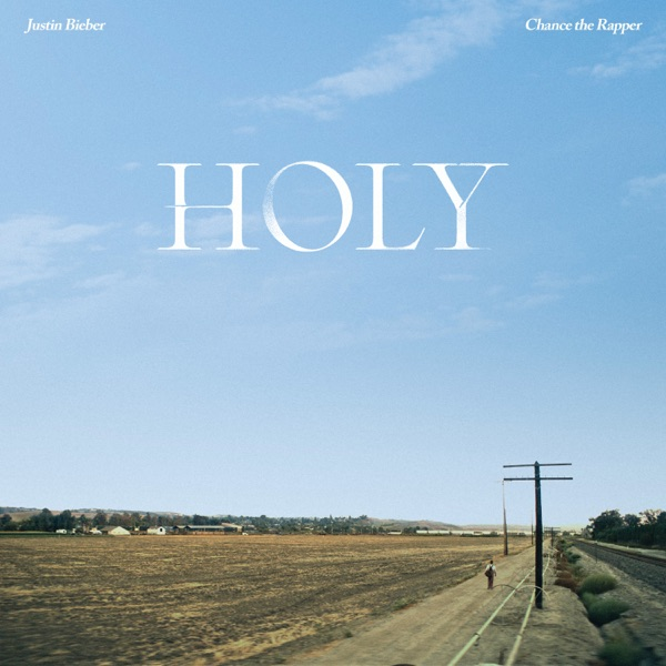 JUSTIN BIEBER - HOLY (NO CHANCE THE RAPPER)